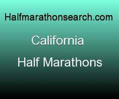 #California #halfmarathon #halfmarathons The California Half Marathon Calendar is a complete simplistic listing of CA half marathons.  Currently the California half marathon schedule has 2014 California half marathons and 2015 California half marathons as they roll in. California half marathons 2014 & California half marathons 2015 also identify trail half marathons and walker friendly half marathons www.halfmarathonsearch.com/#!half-marathons-california/cin9