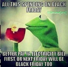 For all those black friday shoppers  Dont forget to pay your PG&E bill   @sarabia2008