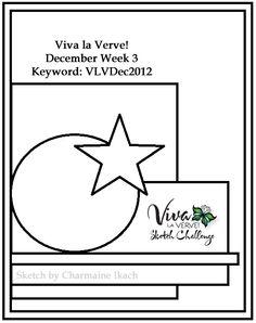 Viva la Verve! December 2012 Week 3 {12/14/12} Card Sketch  Designed by Charmaine Ikach  #vervestamps #vivalaverve #cardsketches