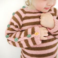 Honeysuckle-Chocolate Stripey @Gwen Toews. this sweater is way to cute! would be cute in navy and white stripes with little red anchor buttons (I have the buttons), altho I do love the brown and pink and blue buttons too
