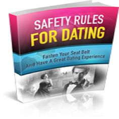 Safety Rules For Dating. Get All The Support And Guidance You Need To Be A Success At Having Safe Dates! This Book Is One Of The Most Valuable Resources In The World When It Comes To A Great Dating Experience!