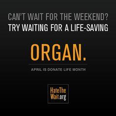 #hatethewait #organdonationandtransplantation #organdonor