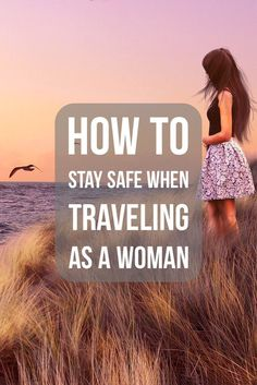 How to Stay Safe When Traveling as a Woman #travel #traveltips #travelsafety #trip via @LiveLearnVentur