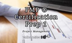 PMP Certification Prep so you can learn Project Management at SkillsGrabber.com
