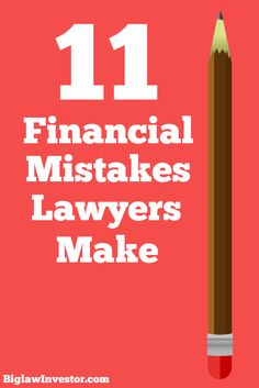 Lawyers and law students be aware! It's easy to make these mistakes with money.