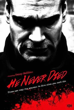 Horror Town USA: Trailer For Henry Rollins 'He Never Died': Henry Rollins, Latest Horror Movies, Horror Films, Horror Movie Posters, Movie Poster Art, Film Posters, He Never Died, Horror Fiction, Internet Movies
