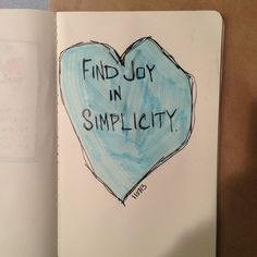 Art Journal. Find joy in simplicity.