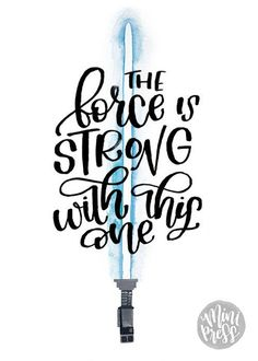Art Print Star Wars Quote The Force is Strong with this | Etsy Blue Lightsaber, Lightsaber Tattoo, Star Wars Room, Star Wars Decor, Bb8 Star Wars, Star Wars Meme, Leia Star Wars, Star Wars Day, Star Wars Love Quotes