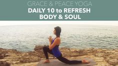 Christian Yoga Practice- Daily 10 to Refresh Body & Soul (10 Minute Prac...
