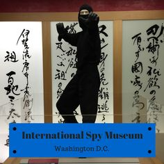 What is the quote at the end of the International Spy Museum?