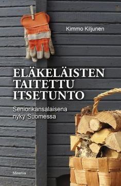 """""""Eläkeläisten taitettu itsetunto : seniorikansalaisena nyky-Suomessa / Kimmo Kiljunen"""" Väestörakenteen muutos ja kasvavat terveysmenot edellyttävät, että ikääntyvien kansalaisten asemaan kiinnitetään entistä enemmän huomiota. Minkälainen yhteiskuntamme tulisi olla, jotta myös eläkevuosista voisi muodostua arvokas ja antoisa elämänvaihe? Mitä vanhenevan väestön aseman parantamiseksi tulisi tehdä? Literature, Reading, Crafts, Manualidades, Word Reading, Handmade Crafts, Arts And Crafts, Craft, Literatura"""