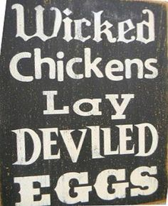 Sign I'm making for my hen house :)  So excited!!