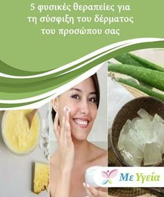 5 φυσικές θεραπείες για τη σύσφιξη του δέρματος του προσώπου σας Η συνεχής έκθεση στον ήλιο και τις τοξίνες είναι παράγοντες που επηρεάζουν ευθέως την ελαστικότητα και τη σύσφιξη του δέρματος. Beauty Recipe, Home Remedies, Beauty Hacks, Hair Beauty, Health, Makeup, Face, Tips, Beauty