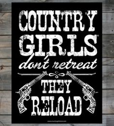Country Girl Store is the online source for Country Girl Posters & Country Boy Posters. Our country posters feature country themed graphics and photos of Country Girls & Country Boys. Country Girl Life, Country Girl Quotes, Country Boys, Country Sayings, Western Sayings, Country Music, Country Strong, Texas Girl Quotes, Country Living