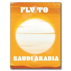 Fly to Saudi Arabia vintage travel poster