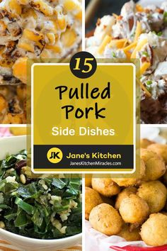 What to Serve with Pulled Pork: 15 Sides and Recipe Ideas to Remember! - Jane's Kitchen Miracles