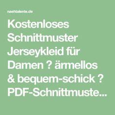 Kostenloses Schnittmuster Jerseykleid für Damen ❤ ärmellos & bequem-schick ❤ PDF-Schnittmuster zum Drucken in Gr. 32 - 54 ❤ ✂ Nähtalente.de ✂