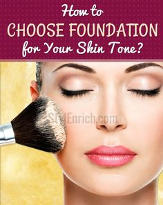 How to Choose Foundation for Your Skin Tone? (scheduled via http://www.tailwindapp.com?utm_source=pinterest&utm_medium=twpin&utm_content=post106002159&utm_campaign=scheduler_attribution)