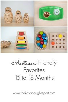 Montessori friendly favorites for 15 to 18 month olds. 18 monate A Few Montessori Friendly Favorites from 15 to 18 Months Montessori Baby, Montessori 12 Months, Montessori Trays, Montessori Playroom, Montessori Materials, Montessori Toddler Bedroom, Baby Playroom, 15 Month Old Activities, Toddler Learning Activities