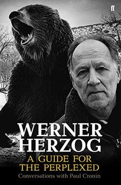 NONFICTION/BIOGRAPHY/FILM: Werner Herzog - A Guide for the Perplexed: Conversations with Paul Cronin