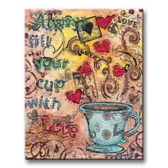 New Work: Always Fill Your Cup With Love