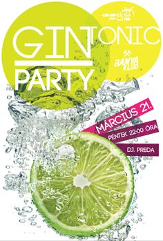 Gin Tonic Party a Bányában. Gin And Tonic, Oras, Lime, 21st, Fruit, Party, Limes, Parties, Key Lime