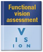 Functional vision assessment for individuals with learning disabilities