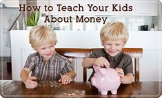 The best tips on how to teach your kids about money