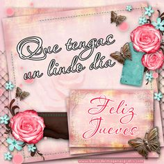 ♥ Feliz Jueves!♥ feliz-jueves-postales-con-mensajes-para-compartir.png