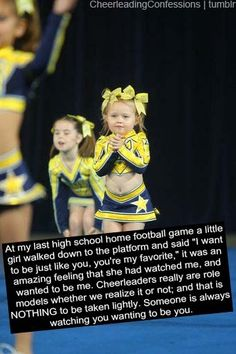 when little girls come up too me, and tell ME this, that's when i remember why i love cheerleading. because i once was that little girl in the stands wanting too be a cheerleader, ever since i can remember. Cheerleading Photos, Cheerleading Cheers, Cheer Coaches, Cheer Stunts, Cheer Mom, Competitive Cheerleading, Cheer Jumps, Cheer Qoutes, Cheer Sayings