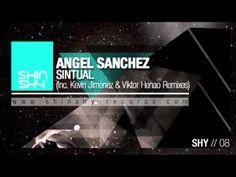 Angel Sanchez - Sintual (Kevin Jimenez & Viktor Henao Remix) #techhouse #housemusic #primehousemusic #primehouse #primefamily ##shinshyrecords Angel Sanchez, Tech House, House Music