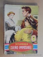 NYLHAMA - SUEÑO IMPOSIBLE - PIMPINELA Nº 172 - 1950 / 1ª EDICION - Amália Abad Pastor