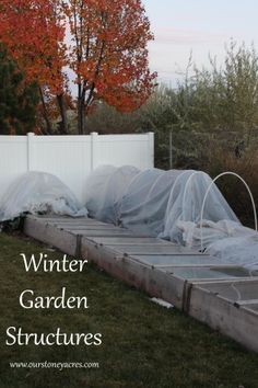 Winter Garden Structures -  Having a winter garden is the best thing we have done to increase the amount of veggies our family eats.  Now we can go out any day of the year and harvest from our garden.  But that is only possible for us if we use row fabrics, cold frames or hoop houses to help protect our crops from our super cold winter temps!  Read more here:  http://ourstoneyacres.com/winter-garden-structures