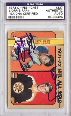 Bobby Orr & Brad Clark Autographed 1972 O-Pee-Chee Card PSA/DNA Slabbed #65088424 . $199.00. This is a hand signed Bobby Orr & Brad Clark 1972 O-Pee-Chee Card. This item has been authenticated and slabbed by PSA/DNA.