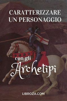 Come caratterizzare un personaggio con gli archetipi - Libroza.com Writing A Book, Writing Tips, Text Types, School Tomorrow, Writing Characters, Reading Workshop, Writing Process, Teaching Reading, Love Book
