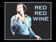 NEIL DIAMOND - Red Red Wine (Original 1968 Hit Version) ok, not really a love song