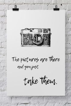 Photographer Poster Take Them - - Photography, Landscape photography, Photography tips Hipster Photography, Dslr Photography Tips, Mixed Media Photography, Quotes About Photography, Photography Lessons, Photography For Beginners, Photography Workshops, Photoshop Photography, Still Life Photography