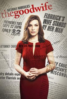 The Good Wife (2009– ) - (CBS) Sunday, Oct. 4, 2015 at 9 p.m. - Alicia has been a good wife to her husband, a former state's attorney. After a very humiliating sex and corruption scandal, he is behind bars. She must now provide for her family and returns to work as a litigator in a law firm. -   Creators: Michelle King, Robert King -  Stars: Julianna Margulies, Chris Noth, Christine Baranski - CRIME / DRAMA / MYSTERY