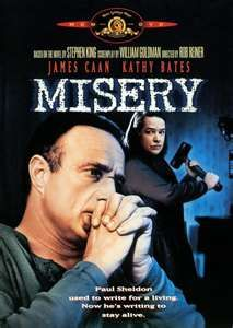 Misery- In college all of my friends voted that if I were to be a horror figure- I'd be Kathy Bates in Misery.  I've always taken that as a compliment.