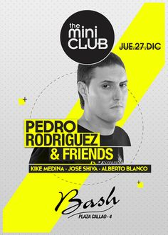 Miniclub. POSTER.  Music Club  Party | Djs  House | Electro | Dance | Comercial