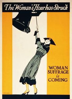New York women won the right to vote on November 6, 1917. This poster was part of their bold campaign.