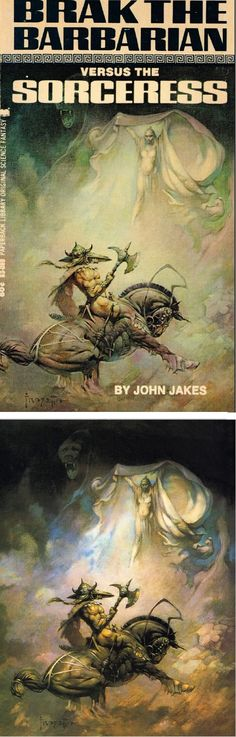 FRANK FRAZETTA - Brak the Barbarian Vs The Sorceress - John Jakes - 1969 Paperback Library - print/cover by capnscomics.blogspot.com