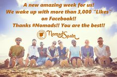 "Good morning! We wake up with more than 3,000 ""Likes"" on #Facebook!! Thanks #Nomads!! You are the best!! 