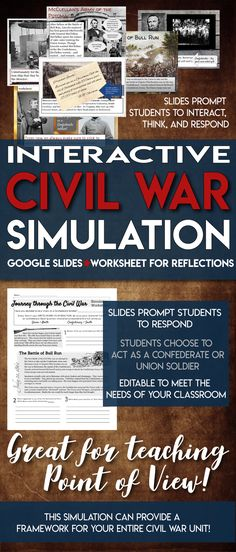 This lesson is so much fun! This is a PowerPoint simulation that guides students through the major battles of the Civil War. Students choose whether they want to be a Union or Confederate soldier, and then they follow that soldier's journey to each of the major battles. Students were careful to consider the ramifications of choosing each side, and they made very interesting decisions. All of the information in the simulation is based on real research. Each event is based on the actual…