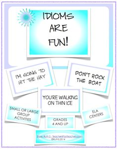 Idioms are fun! Your students will have fun as they work with these idiom cards! This 20 page packet includes 24 different idioms, a worksheet with answers, a mini poster with literal drawings of idioms, definitions and more. A variety of templates for students literal drawings are included. Aligned with the Common Core, grades 4,5 but can be used with grades 6, 7. priced item.