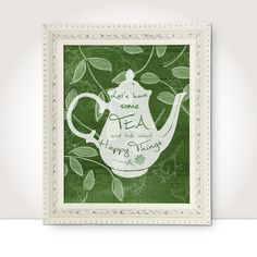 tea quotes printable digital download green kitchen wall art decor tea poster sign digital print pdf instant download jpg last minute gift