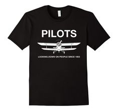 http://amzn.to/2ljafih Our newest T-Shirt: Pilots - Looking down on people since 1903.. Are you an aviation lover or have a pilot in your life? Get it here: http://amzn.to/2ljafih or check out the link in our profile. Fly Safe! #aviationideas