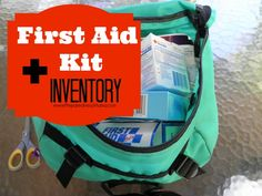 Take an inventory of your first aid kit supplies and download our Excel spreadsheet to keep track of what you have and what you need | PreparednessMama