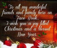Merry Christmas And Happy New Year To All My Facebook Friends Family