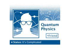 Quantum Physics: It's Complicated T-Shirt | SnorgTees